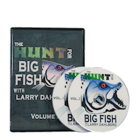 The Hunt for Big Fish with Larry Dahlberg - DVD Vol 1